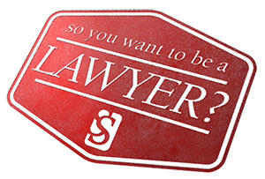 so-you-want-to-be-a-lawyer-ss
