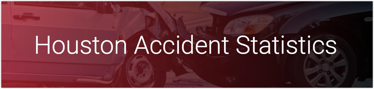 Houston Accident Statistics