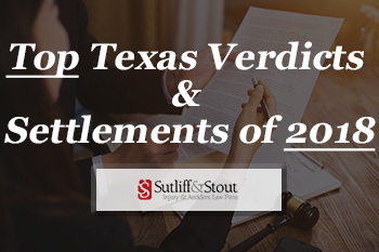 Top Texas Verdicts Settlements 2018