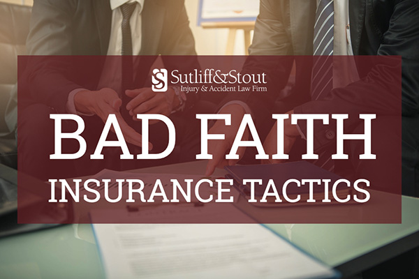 insurance company bad faith tactics